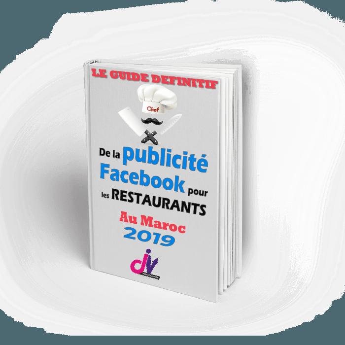 guide publicité facebook restaurants 2019 maroc