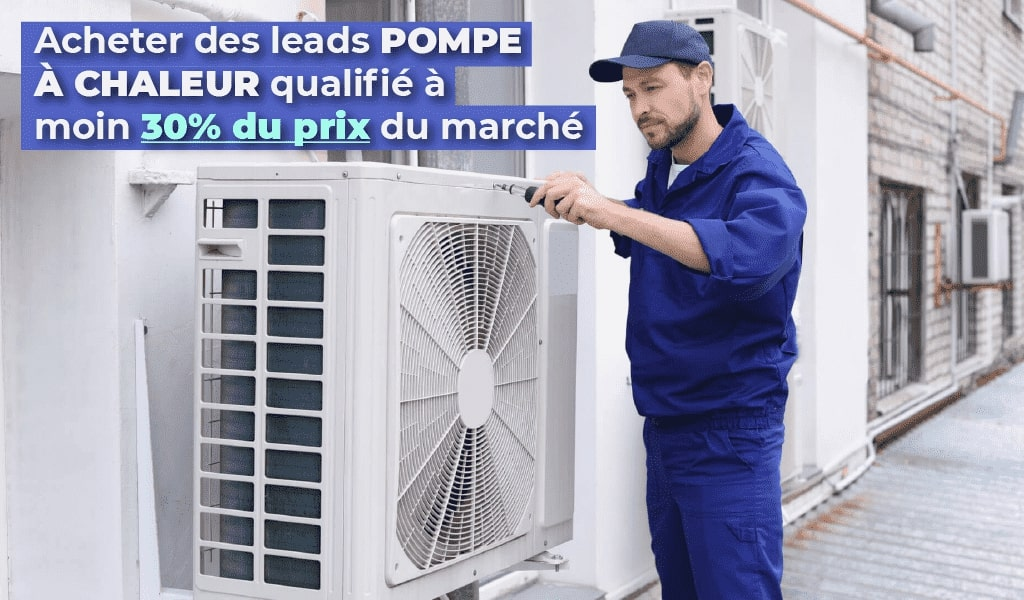 achat leads pompe à chaleur
