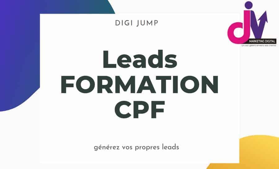Comment générer vos Propres Leads Formation CPF [dès demain] ?